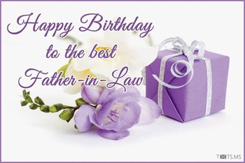 Birthday Wishes For Father In Law Messages Quotes Images Happy