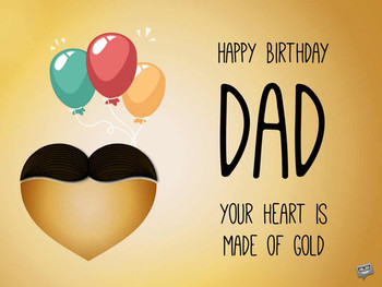 Birthday greetings for dad joyful wishes for your father