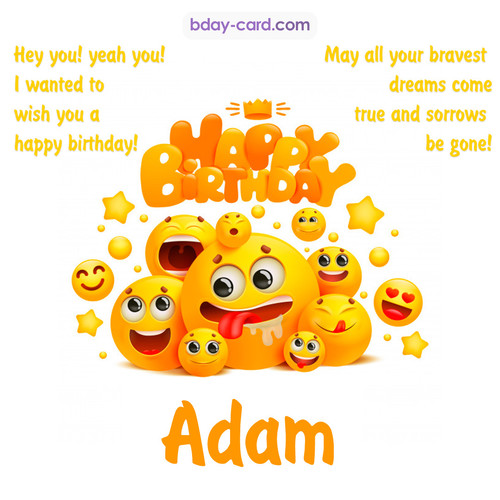 Happy Birthday images for Adam with Emoticons