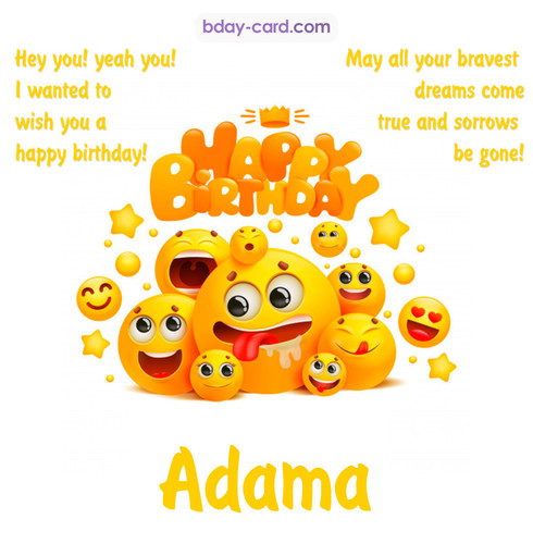Happy Birthday images for Adama with Emoticons