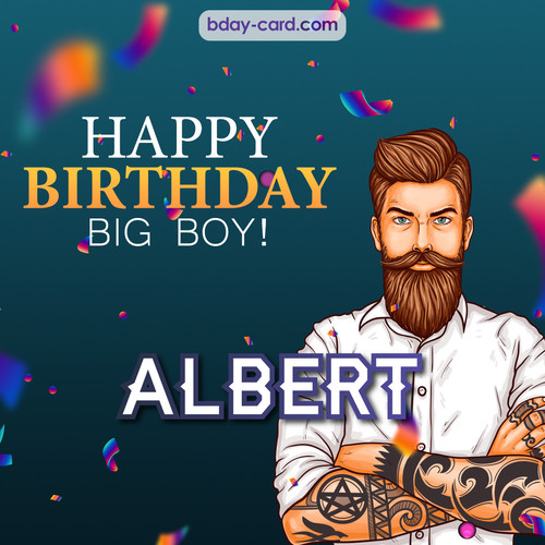 BDay big boy Albert - Happy Birthday