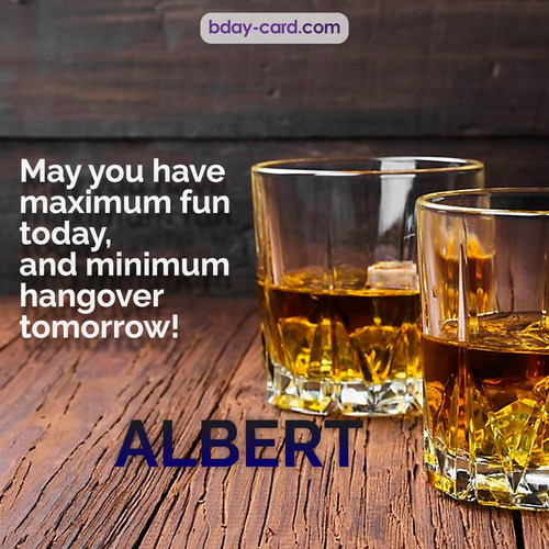 Greetings pics for Albert with Whiskey
