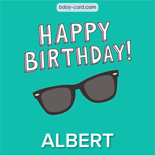 Happy Birthday pic for Albert with glasses