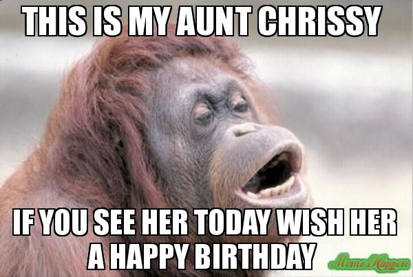 Funny Happy Birday Aunt Meme Happy Best Of E Funny Meme Happy