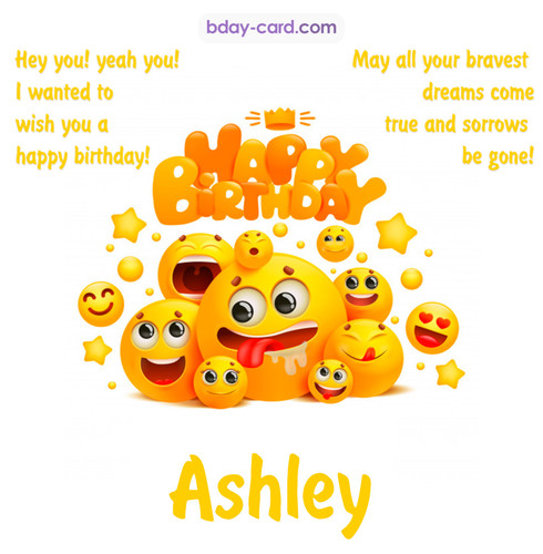 Happy Birthday images for Ashley with Emoticons