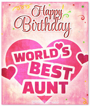 Heartfelt Birday Wishes for Your Aunt
