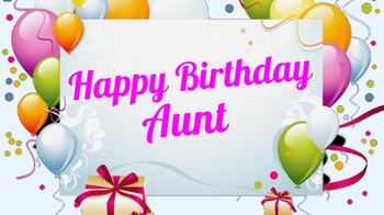 Happy Birday Aunt