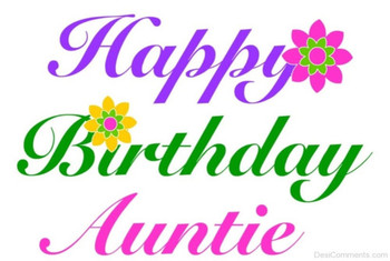 Birday Wishes for Aunt Pictures Images Graphics
