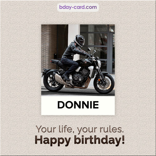 Birthday Donnie - Your life, your rules