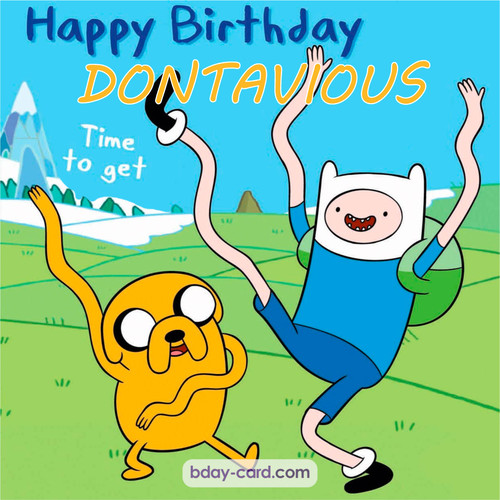 Birthday images for Dontavious of Adventure time
