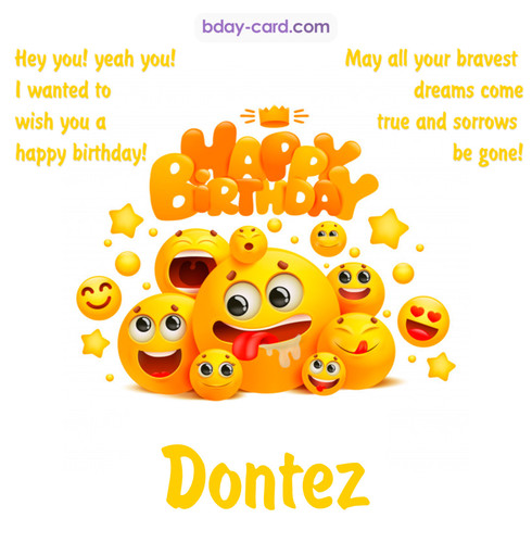 Happy Birthday images for Dontez with Emoticons
