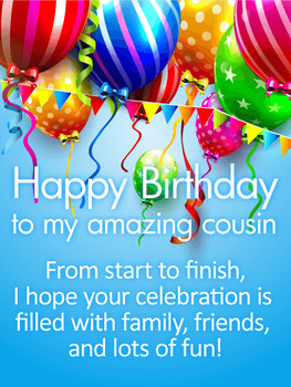 Have a Fun Day Happy Birday Wishes Card for Cousin Birday