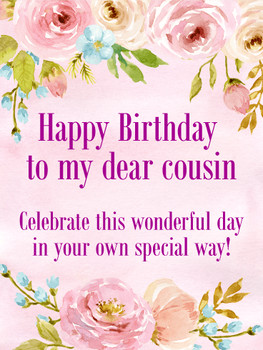 To my Dear Cousin Happy Birday Card Birday amp Greeting