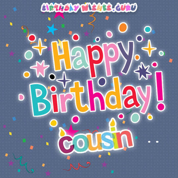 Birday Wishes for a Cousin
