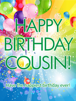 Have e Happiest Birday Happy Birday Card for Cousin