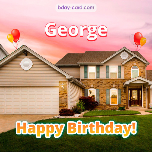 Birthday pictures for George with house