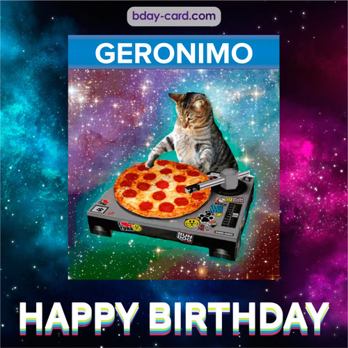 Meme with a cat for Geronimo - Happy Birthday