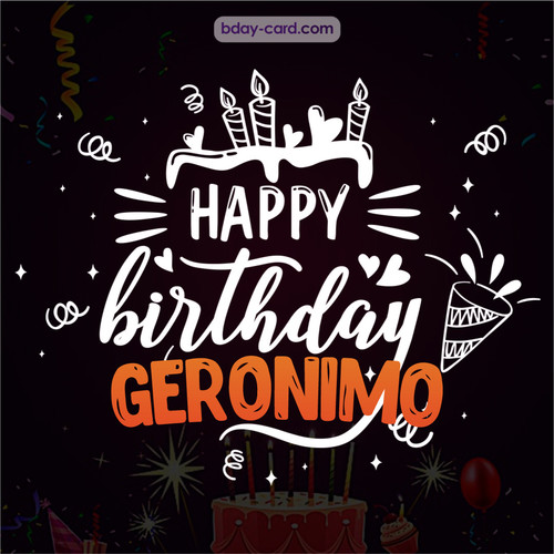 Black Happy Birthday cards for Geronimo