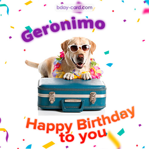 Funny Birthday pictures for Geronimo