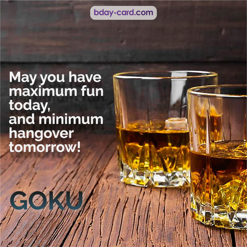 Greetings pics for Goku with Whiskey