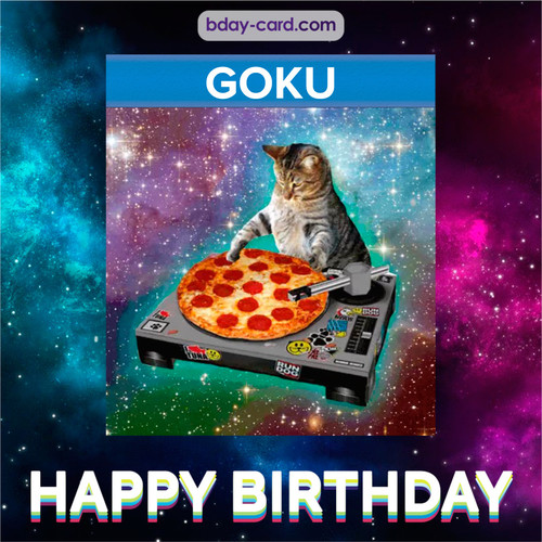 Meme with a cat for Goku - Happy Birthday