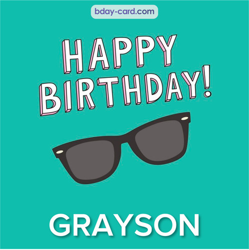 Happy Birthday pic for Grayson with glasses