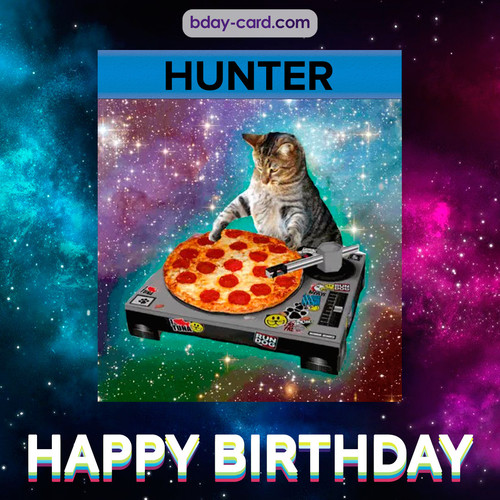 Meme with a cat for Hunter - Happy Birthday