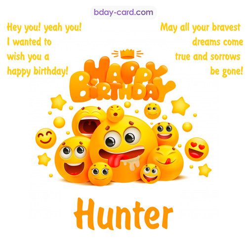 Happy Birthday images for Hunter with Emoticons