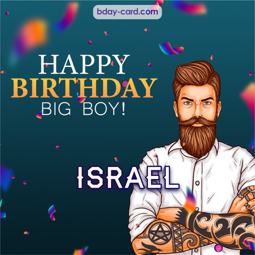 BDay big boy Israel - Happy Birthday