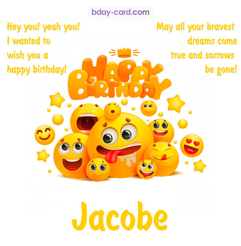 Happy Birthday images for Jacobe with Emoticons