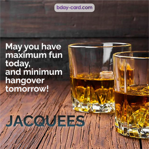 Greetings pics for Jacquees with Whiskey