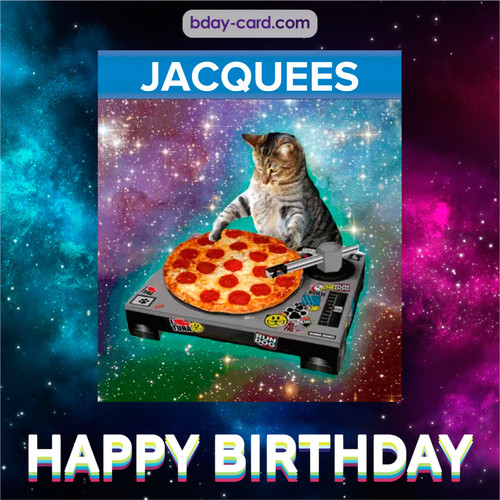 Meme with a cat for Jacquees - Happy Birthday