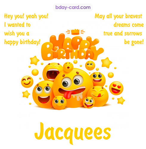 Happy Birthday images for Jacquees with Emoticons
