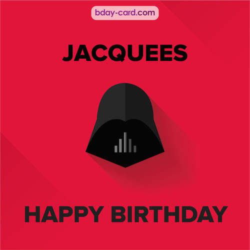 Happy Birthday pictures for Jacquees with Darth Vader