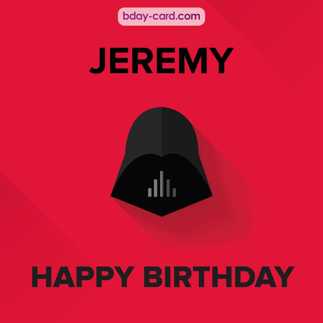 Happy Birthday pictures for Jeremy with Darth Vader