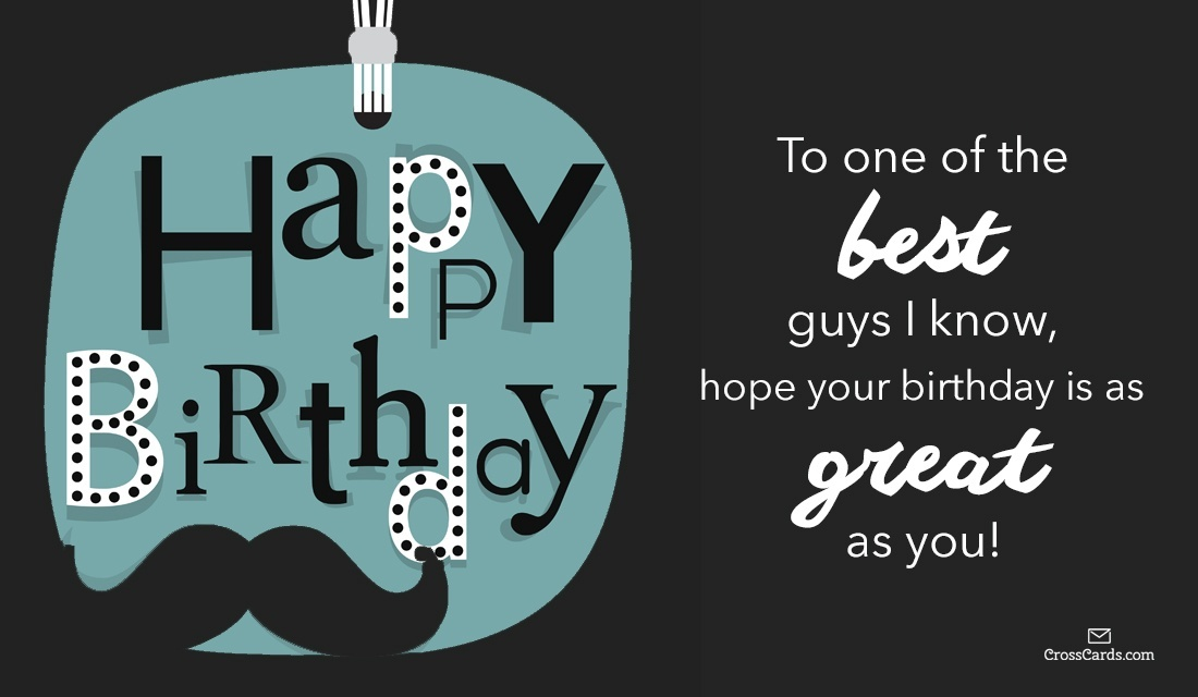 Free Happy Birthday To A Great Guy Ecard Email