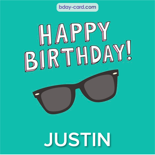 Happy Birthday pic for Justin with glasses