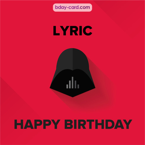 Happy Birthday pictures for Lyric with Darth Vader