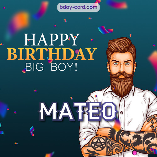 BDay big boy Mateo - Happy Birthday