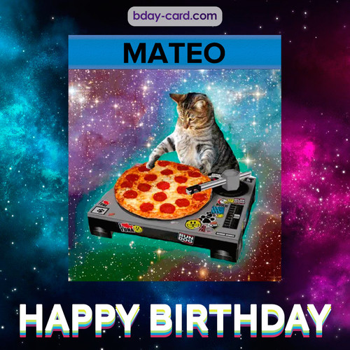Meme with a cat for Mateo - Happy Birthday