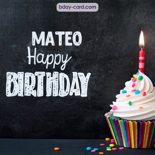 Happy Birthday images for Mateo with Cupcake