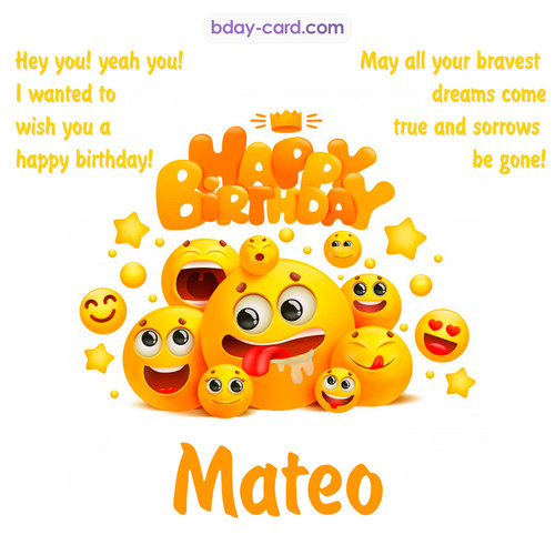 Happy Birthday images for Mateo with Emoticons