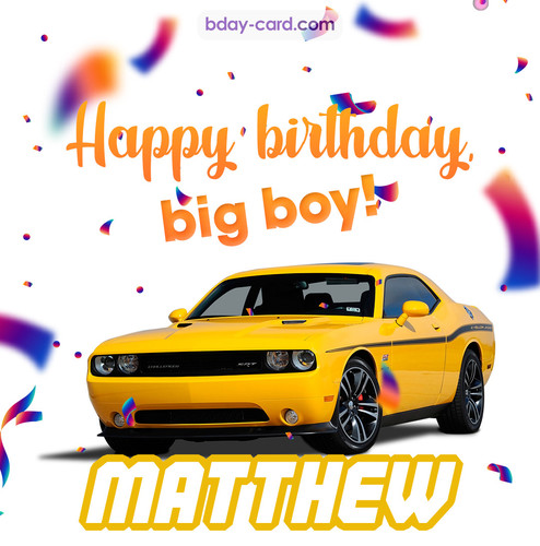 Happiest birthday for Matthew with Dodge Charger