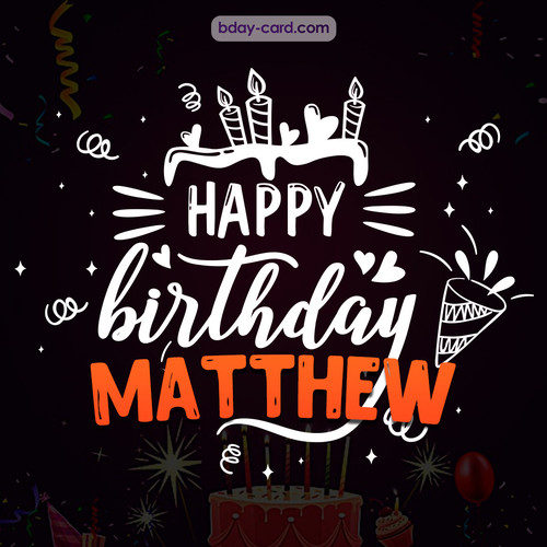 Black Happy Birthday cards for Matthew