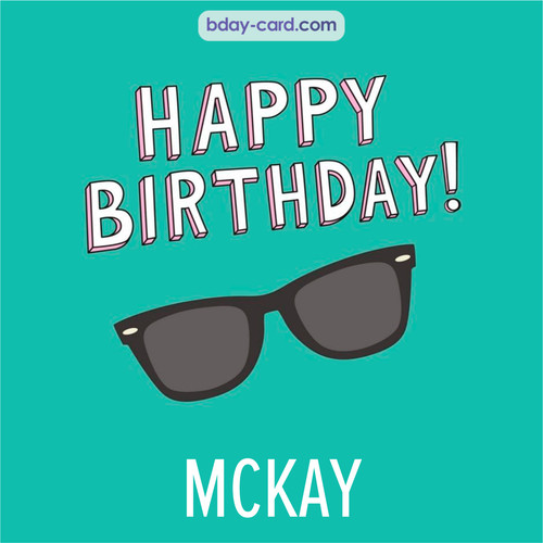 Happy Birthday pic for Mckay with glasses