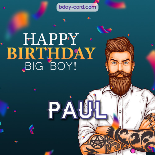 BDay big boy Paul - Happy Birthday