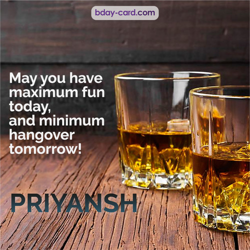Greetings pics for Priyansh with Whiskey