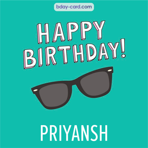 Happy Birthday pic for Priyansh with glasses